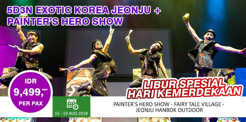 Paket Tour 5D3N EXOTIC KOREA JEONJU + PAINTER'S HERO SHOW