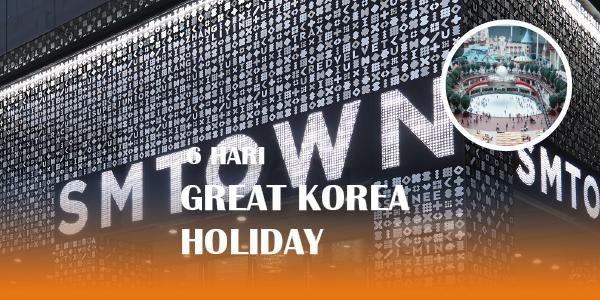 6D GREAT KOREA HOLIDAY
